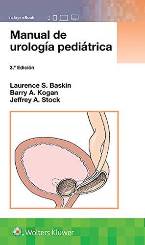 Manual de urología pediátrica / Handbook of Pediatric Urology