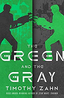 The Green and the Gray by [Timothy Zahn]