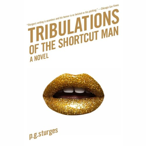 Tribulations of the Shortcut Man audiobook cover art