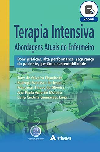 Terapia Intensiva - Abordagens Atuais do Enfermeiro (eBook) (Portuguese Edition)