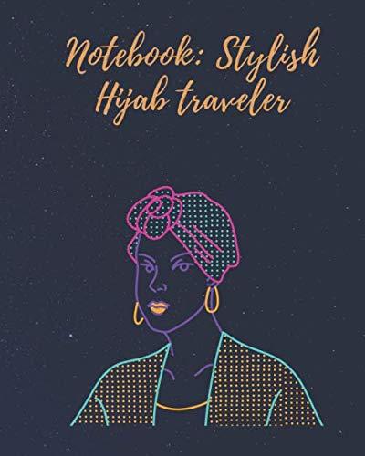 netbook stylish hijab traveler: 8x10 in(20.32x25.4 cm) 120 page