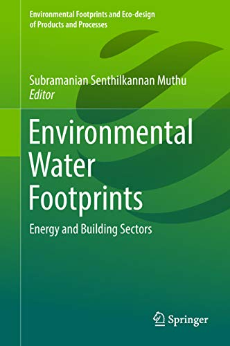 Environmental Water Footprints: Energy and Building Sectors (Environmental Footprints and Eco-design