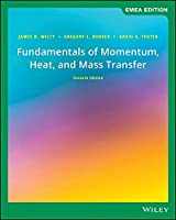Fundamentals of Momentum, Heat, and Mass Transfer