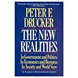 The New Realities in Government and Politics/in Economics and Business/in Society and World View