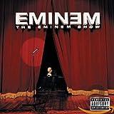 The Eminem Show...