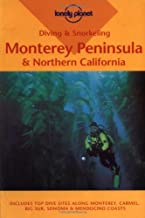 Lonely Planet Diving & Snorkeling Monterey Peninsula & Northern California (Pisces Guides)