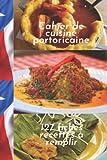 Cahier de cuisine portoricaine 127 fiches recettes à remplir (French Edition)