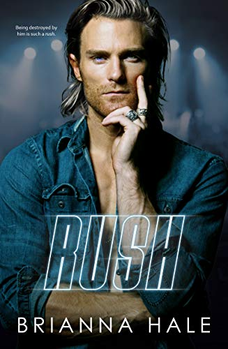 Rush: A Rockstar Daddy Romance by [Brianna Hale]