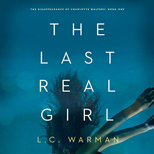 The Last Real Girl: A Mystery cover art