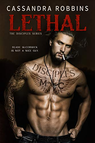 Lethal (The Disciples Book 1)