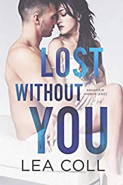 Lost without You: A Single Dad Small Town Romance (Annapolis Harbor Book 2)