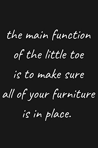 The Main Function Of The Little Toe Is To Make Sure All...