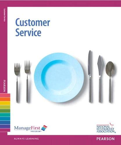 Compare Textbook Prices for ManageFirst: Customer Service w/ Online Exam Voucher 2 Edition ISBN 9780132724548 by National Restaurant Association