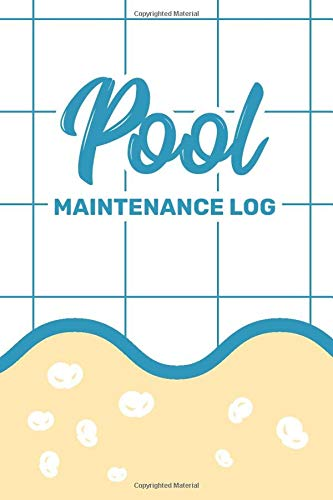 POOL MAINTENANCE LOG: Customized Pool Maintenance Book; Swimming Pool Cleaning Made Easy With This DIY Pool Maintenance Checklist; Swimming Pool; ... for Swimming Pool; Log Book for Swimming Pool