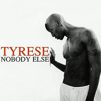 Nobody Else (R&B Mixes)