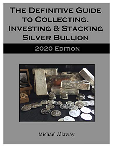 The Definitive Guide to Collecting, Investing & Stacking...