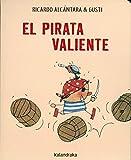 El pirata valiente (Acartonados)