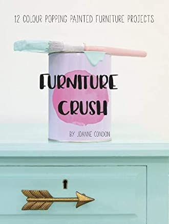 Furnit Furniture Crush 2018: 12 colour popping painted furniture projects