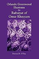 Orlando Greenwood Illustrates the Rubaiyat of Omar Khayyam