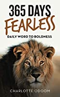365 DAYS FEARLESS: DAILY WORD TO BOLDNESS