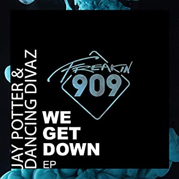 We Get Down EP
