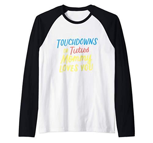 Touchdowns o Tutús Mamá Te Ama Género Revelar Bebé Camiseta Manga Raglan
