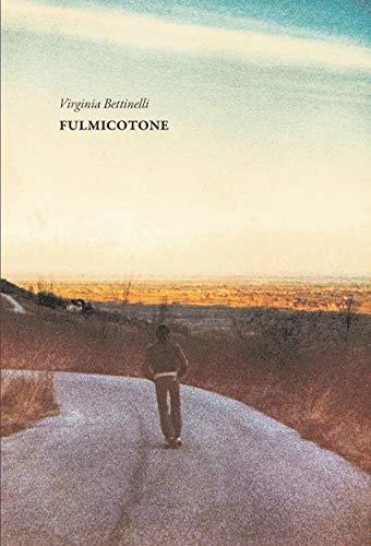 Fulmicotone (Italian Edition