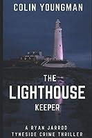 The Lighthouse Keeper: A DC Ryan Jarrod Tyneside crime thriller