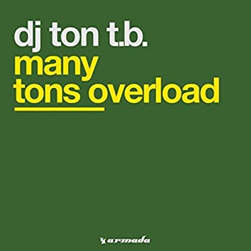 Many Tons Overload