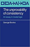 The Unprovability of Consistency: An Essay in Modal Logic