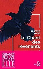 Le Chant des revenants - Grand prix des lectrices de ELLE et prix AMERICA 2019 de Jesmyn WARD