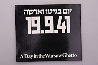 Day in the Warsaw Ghetto, A Birthday Trip in Hell