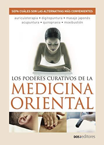 LOS PODERES CURATIVOS DE LA MEDICINA ORIENTAL: sepa cuáles son las alternativas más convenientes