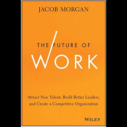 The Future of Work audiobook cover art