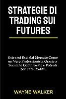 Strategie di Trading sui Futures