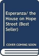 Esperanza/ the House on Hope Street (Best Seller) (Spanish Edition)