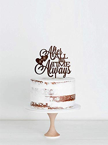 Always Wedding Wood Cake Topper After All This Time Wood Cake Topper Personalised Script Wood Cake Topper Custom Wood Cake Topper Wooden Wood Cake Topper Golden