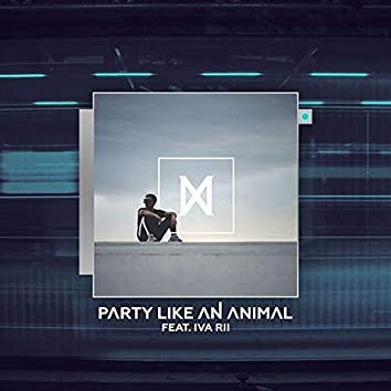 Party Like An Animal (feat. Iva Rii)