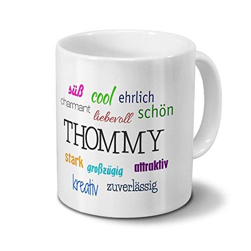 Tasse mit Namen Thommy - Motiv Positive Eigenschaften - Namenstasse, Kaffeebecher, Mug, Becher, Kaffeetasse - Farbe Weiß