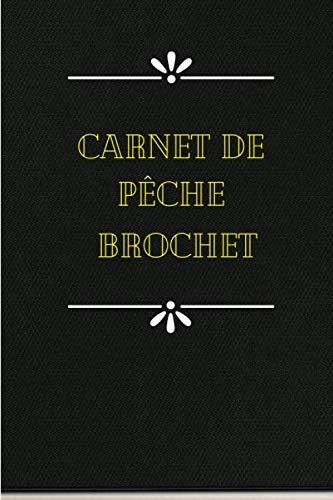 / Carnet de Pêche à Parachever et à compléter par...