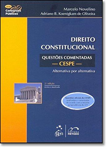 Direito Constitucional. Questões Comentadas. CESPE - Série Concursos Públicos