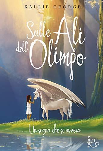 Sulle ali dell'Olimpo. Un sogno che si avvera