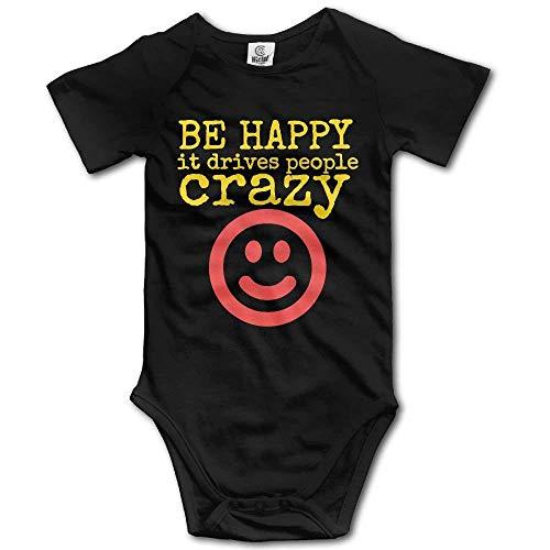 MUAIKEJI Be Happy It Drives People Crazy Cotton Infant Onesie Baby Bodysuit
