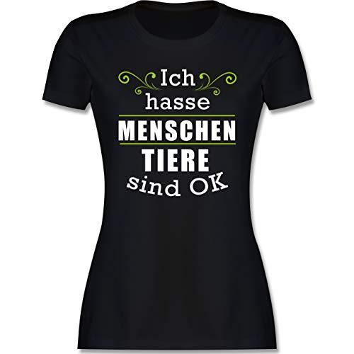 Sprüche - Ich Hasse Menschen Tiere sind ok - M - Schwarz - Tshirt Frauen - L191 - Tailliertes Tshirt für Damen und Frauen T-Shirt