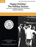 Happy Holiday/the Holiday Season