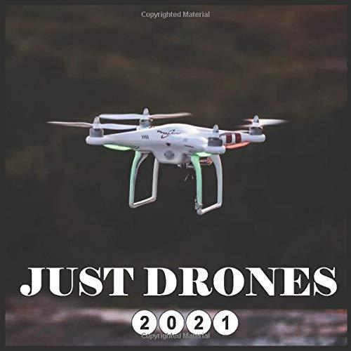Just Drones 2021 Calendar: Wall and office calendar 2021, 16 Months