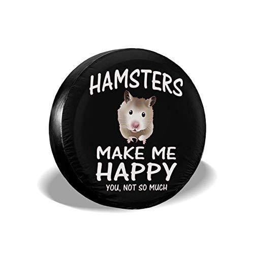 WCHAO Funda para llanta de Repuesto Hamsters Make Me Happy, Universal Apto para Jeep, Remolque, RV, SUV, camión y Muchos vehículos, diámetro de 17 Pulgadas