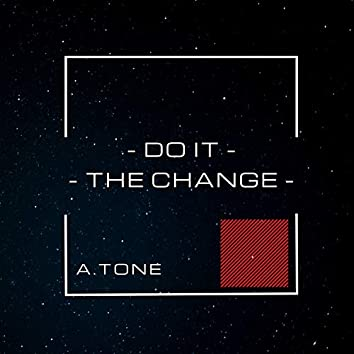 Do It/The Change