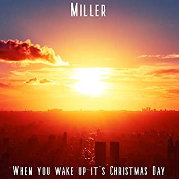 When You Wake Up It's Christmas Day (feat. Susanne Bramstedt)