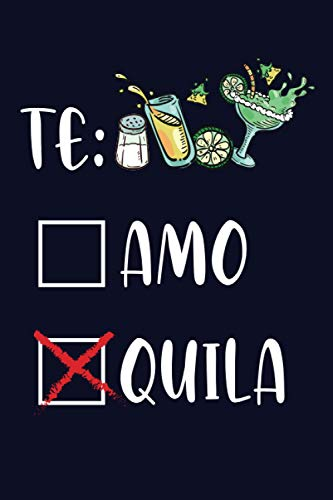 Tequila: Funny Tequila Lovers Notebook - Cinco De Mayo Tequila Lover Gift Logbook 120Pages (6x9)